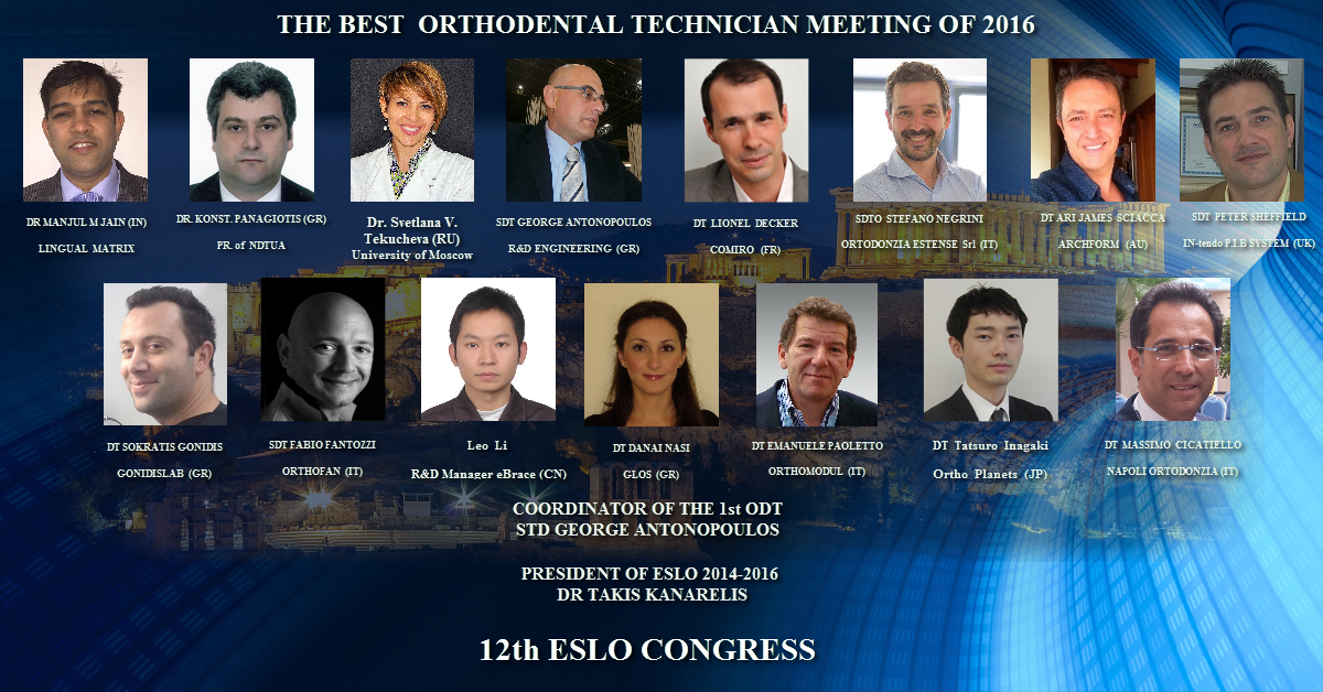 The Committee of the 1st Dental Technician Meeting of the 12th ESLO Congress
